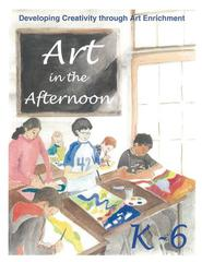 Art in the Afternoon Online - Grades K-6